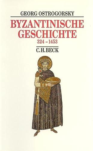9783406397592: Byzantinische Geschichte 324-1453.