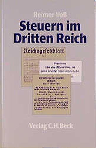 9783406397981: Steuern im Dritten Reich: Vom Recht zum Unrecht unter der Herrschaft des Nationalsozialismus