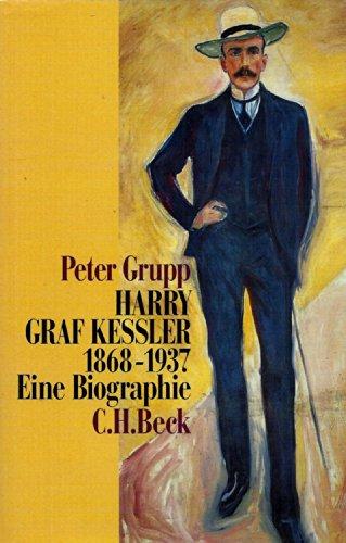 9783406398605: Harry Graf Kessler 1868-1937: Eine Biographie