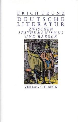 9783406399176: Deutsche Literatur zwischen Späthumanismus und Barock: Acht Studien (German Edition)