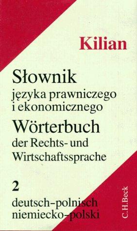 9783406399190: Wörterbuch der Rechts- und Wirtschaftssprache 2. Deutsch - Polnisch.