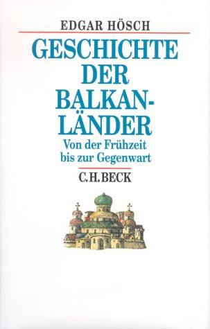 9783406400148: Geschichte der Balkanländer.