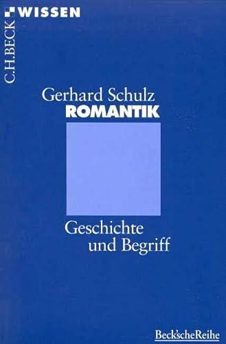 9783406410536: Romantik: Geschichte und Begriff