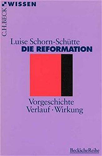 9783406410543: Die Reformation: Vorgeschichte, Verlauf, Wirkung