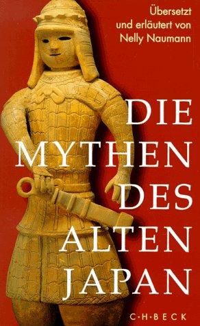 9783406411472: Die Mythen des alten Japan