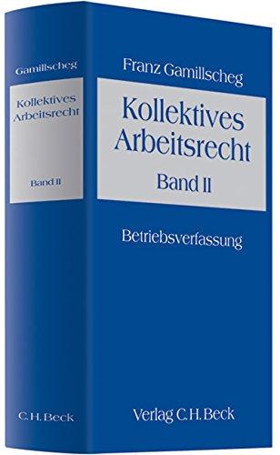 9783406412875: Kollektives Arbeitsrecht 2. Ein Lehrbuch: Betriebsverfassung