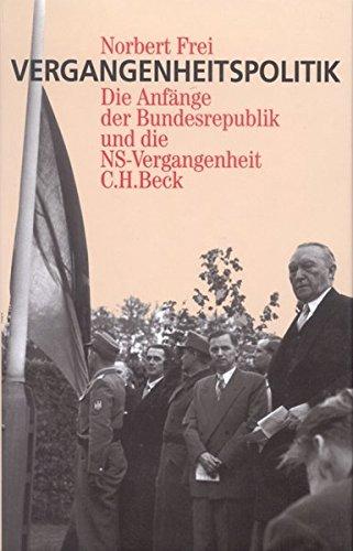 9783406413100: Vergangenheitspolitik: Die Anfänge der Bundesrepublik und die NS-Vergangenheit