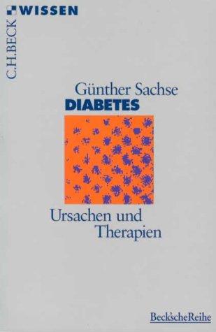 9783406418860: Diabetes. Ursachen und Therapien.