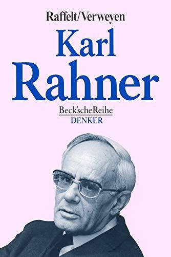 Karl Rahner. - Raffelt, Albert; Verweyen, Hansjürgen