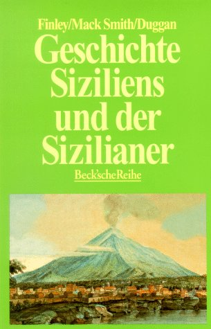 Geschichte Siziliens und der Sizilianer. (9783406420566) by Moses I. Finley; Denis Mack Smith; Christopher Duggan