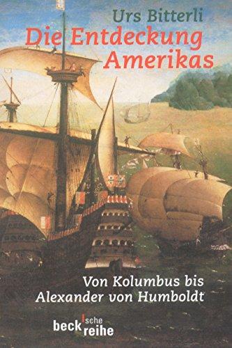 9783406421228: Die Entdeckung Amerikas: Von Kolumbus bis Alexander von Humboldt