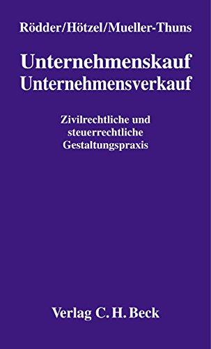 9783406426322: Unternehmenskauf / Unternehmensverkauf: Zivilrechtliche und steuerrechtliche Gestaltungspraxis