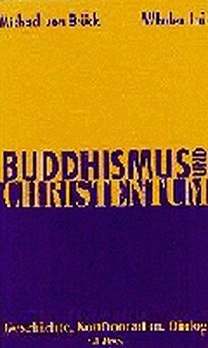 9783406426469: Buddhismus und Christentum: Geschichte, Konfrontation, Dialog (German Edition)