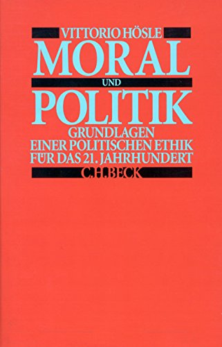 Moral und Politik: Vittorio Hösle