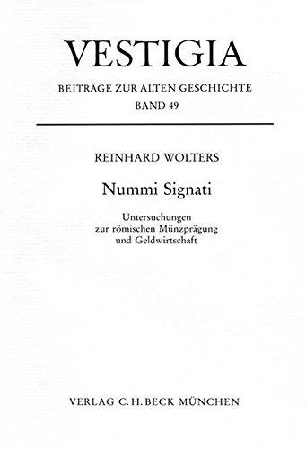 9783406429231: Nummi Signati: Untersuchungen zur römischen Münzprägung und Geldwirtschaft (Vestigia)