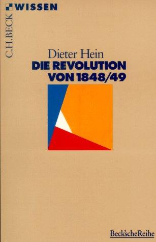 9783406432194: Die Revolution von 1848/49 (Beck'sche Reihe)