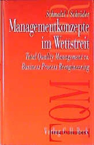 9783406432569: Managementkonzepte im Wettstreit: Total Quality Management versus Business Process Reengineering.