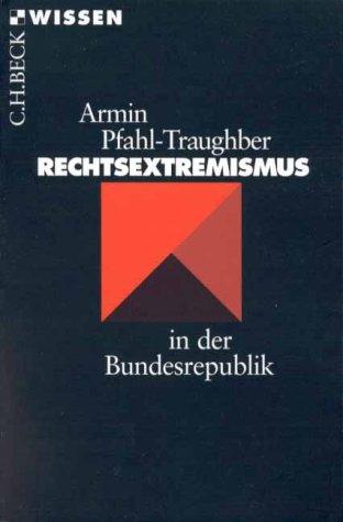 9783406433122: Rechtsextremismus in Der Bundesrepublik