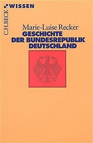 9783406433153: Geschichte Der Bundesrepublik Deutschland (German Edition)
