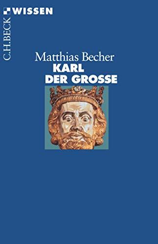 Karl der Große.: Becher, Matthias