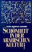 9783406433481: Schönheit in der arabischen Kultur (German Edition)
