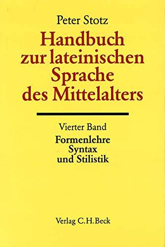 Handbuch der Altertumswissenschaft, Bd.5/4, Handbuch zur lateinischen Sprache des Mittelalters (...