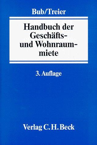 9783406436093: Handbuch der Geschäfts- und Wohnraummiete.