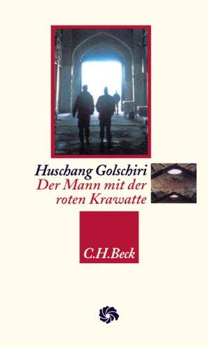Der Mann mit der roten Krawatte. Erzählungen.: Gulsiri, Husang.