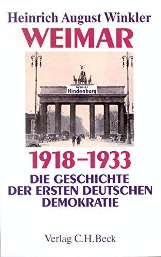 9783406440373: Weimar 1918-1933. Die Geschichte der ersten deutschen Demokratie
