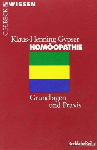 Hom?opathie. Grundlagen und Praxis.: Gypser, Klaus-Henning