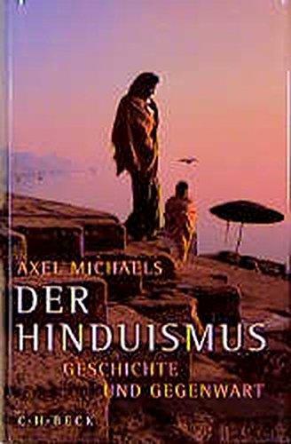 9783406441035: Der Hinduismus. Geschichte und Gegenwart
