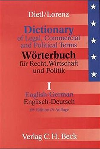 9783406441127: Dictionary of Legal, Commercial and Political Terms (English and German Edition)