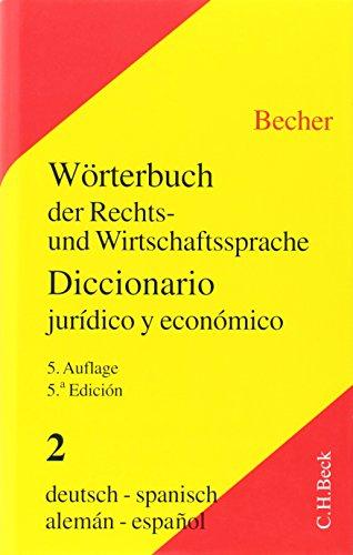 9783406444425: W�rterbuch der Rechts- und Wirtschaftssprache 2. Deutsch - Spanisch