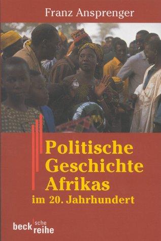 9783406444685: Politische Geschichte Afrikas im 20. Jahrhundert