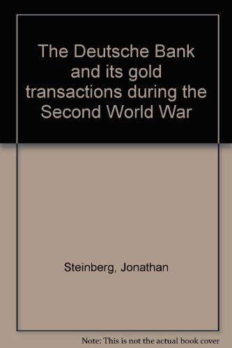 9783406445521: The Deutsche Bank and its gold transactions during the Second World War