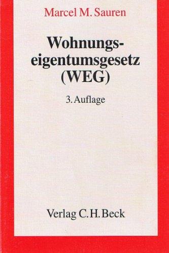 9783406446641: Wohnungseigentumsgesetz ( WEG): Gesetz über das Wohnungseigentum und das Dauerwohnrecht