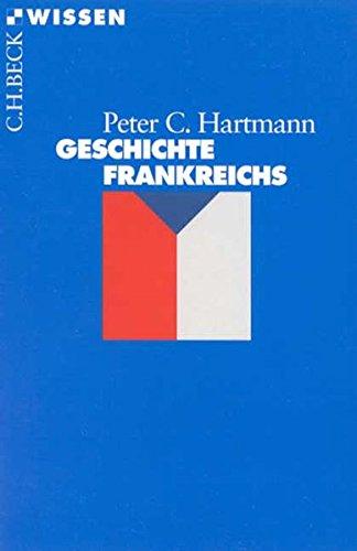 9783406447242: Geschichte Frankreichs