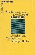 9783406447259: Psoriasis: Ursachen und Therapie der Schuppenflechte