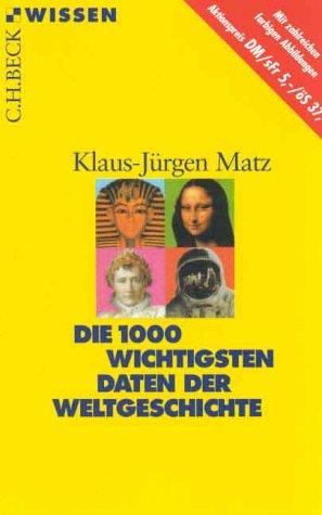 9783406447488: Die 1000 Wichtigsten Daten Der Weltgeschichte
