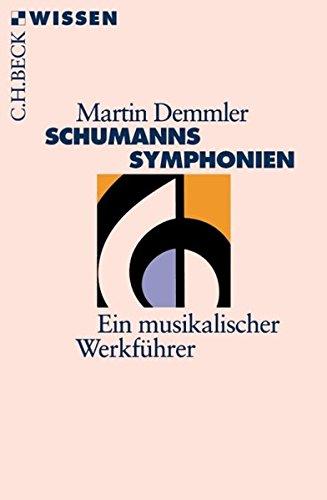 Schumanns Symphonien.
