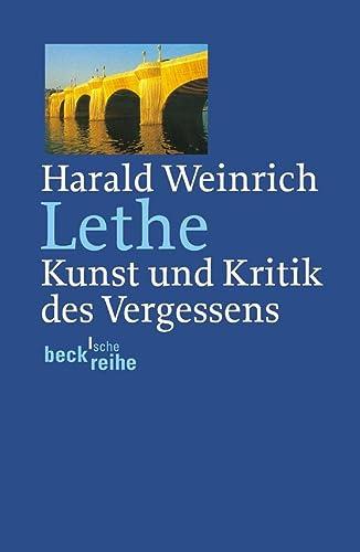 Lethe: Kunst und Kritik des Vergessens: Weinrich, Harald