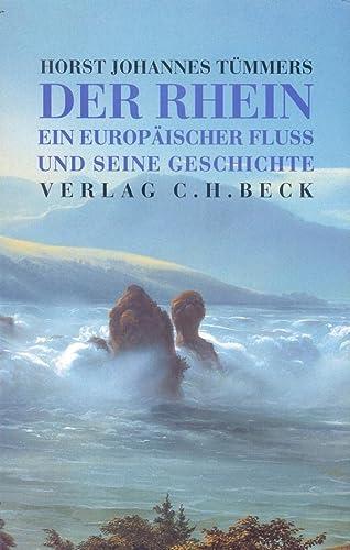 9783406448232: Der Rhein. Ein europäischer Fluß und seine Geschichte.