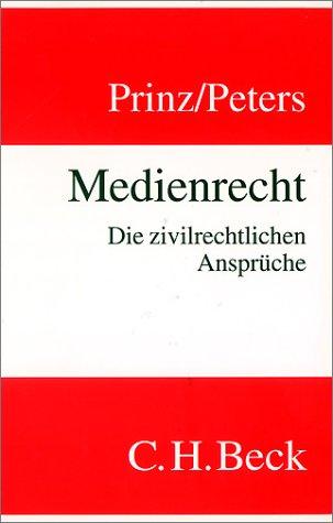 9783406448539: Medienrecht: Die zivilrechtlichen Ansprüche (German Edition)