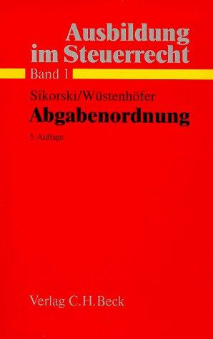 9783406452390: Ausbildung im Steuerrecht, Bd.1, Abgabenordnung