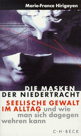 9783406454035: Die Masken der Niedertracht.