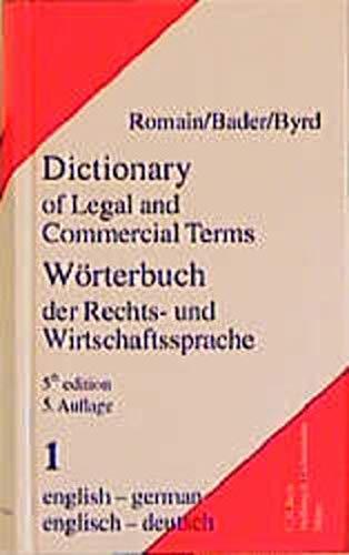 Wörterbuch der Rechts- und Wirtschaftssprache 1. Englisch - Deutsch: Alfred Romain