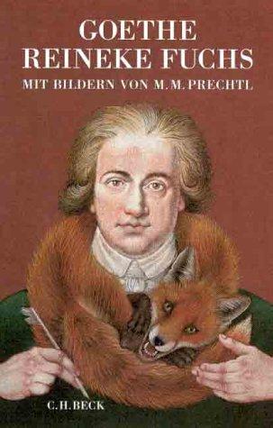 Reineke Fuchs: Wolfgang Von Goethe