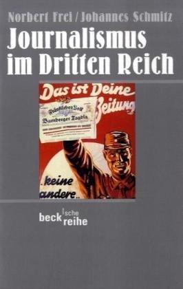 9783406455162: Journalismus im Dritten Reich.