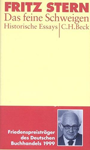 Das feine Schweigen : Historische Essays - Fritz Stern
