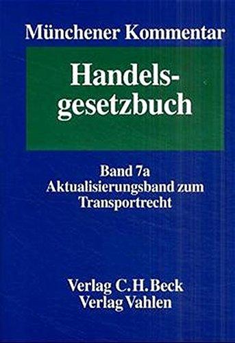 9783406456800: Münchener Kommentar zum Handelsgesetzbuch. Aktualisierungsband zum Transportrecht.